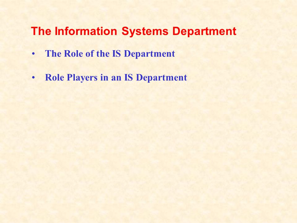 The Information Systems Department
