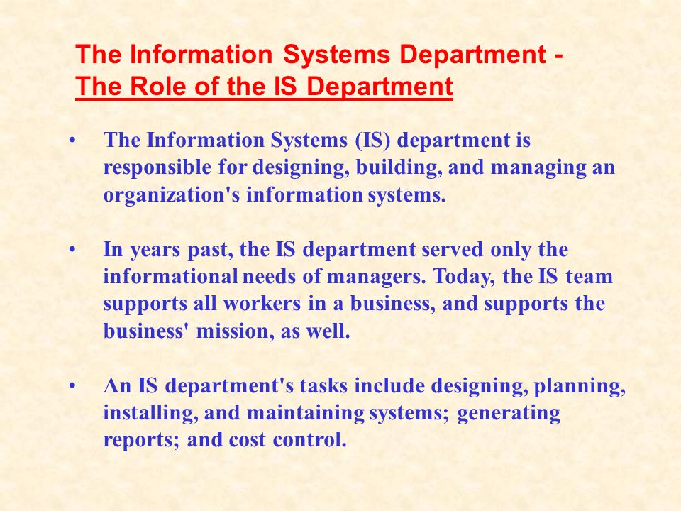 The Information Systems Department - The Role of the IS Department