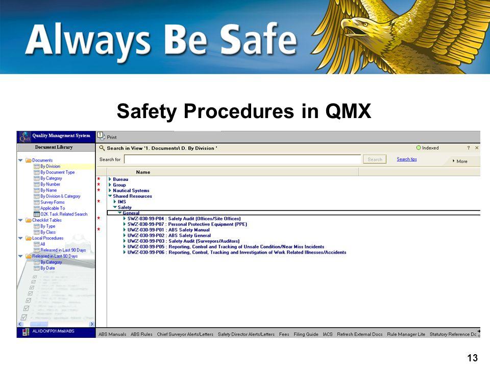 Safety Procedures in QMX