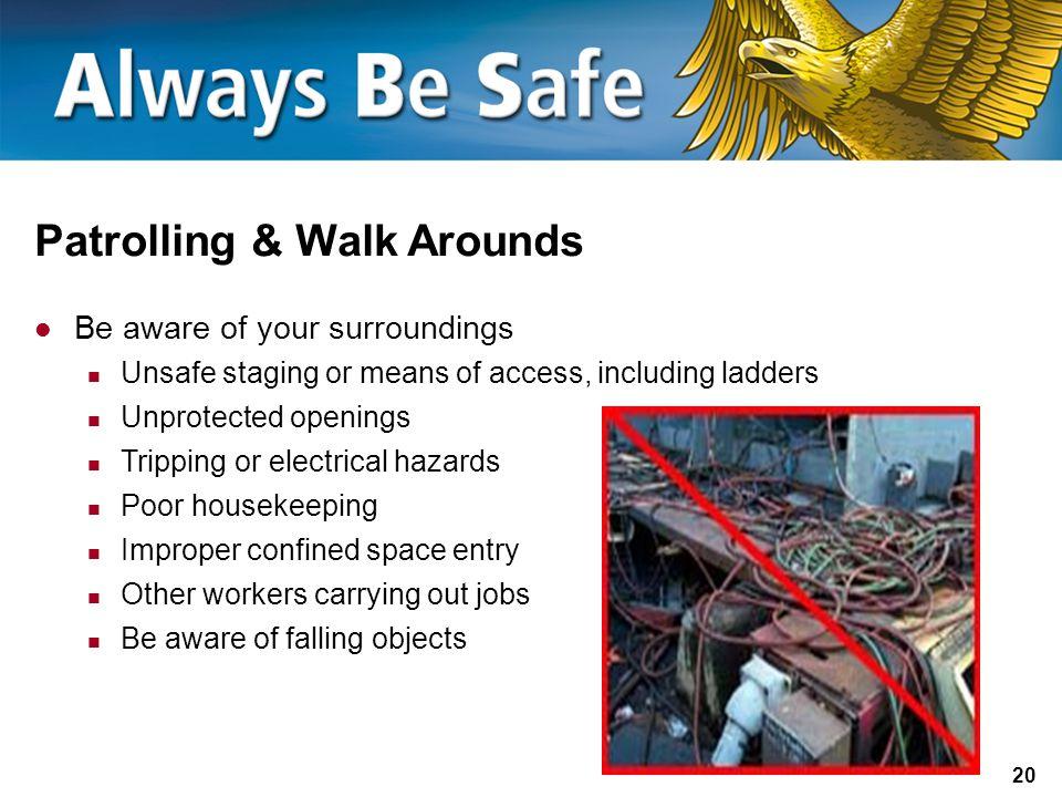 Patrolling & Walk Arounds