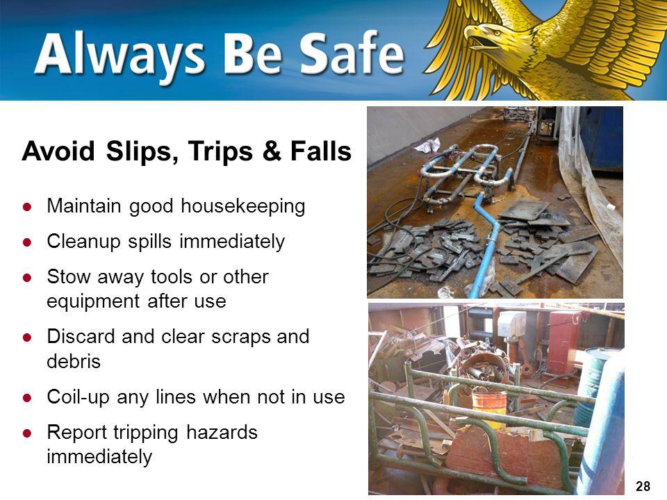Avoid Slips, Trips & Falls