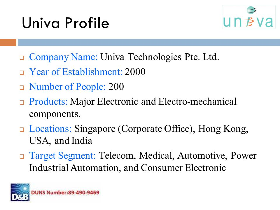 Univa Profile Company Name: Univa Technologies Pte. Ltd.