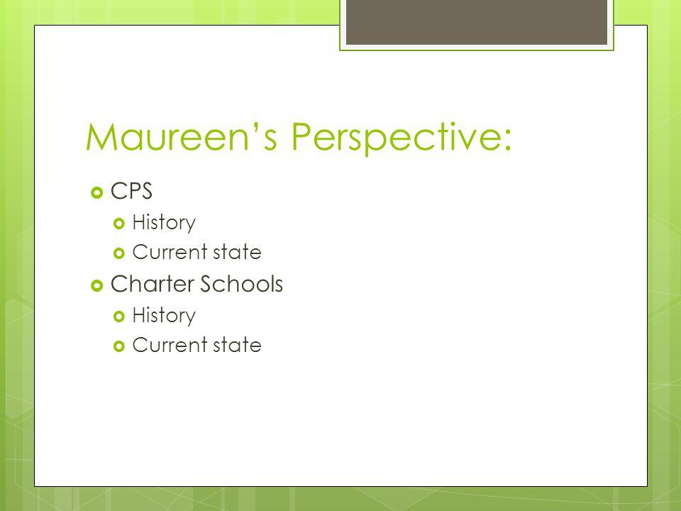 Maureen's Perspective: