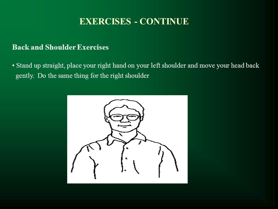 EXERCISES - CONTINUE Back and Shoulder Exercises