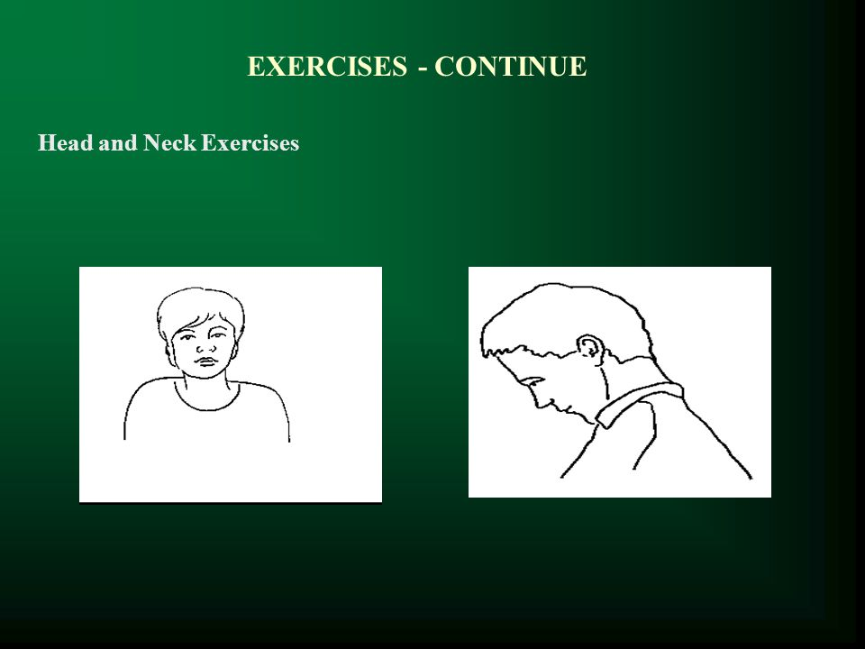EXERCISES - CONTINUE Head and Neck Exercises