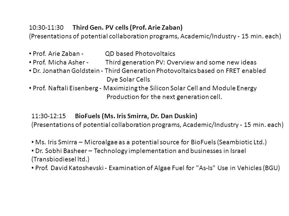 10:30-11:30 Third Gen. PV cells (Prof. Arie Zaban)