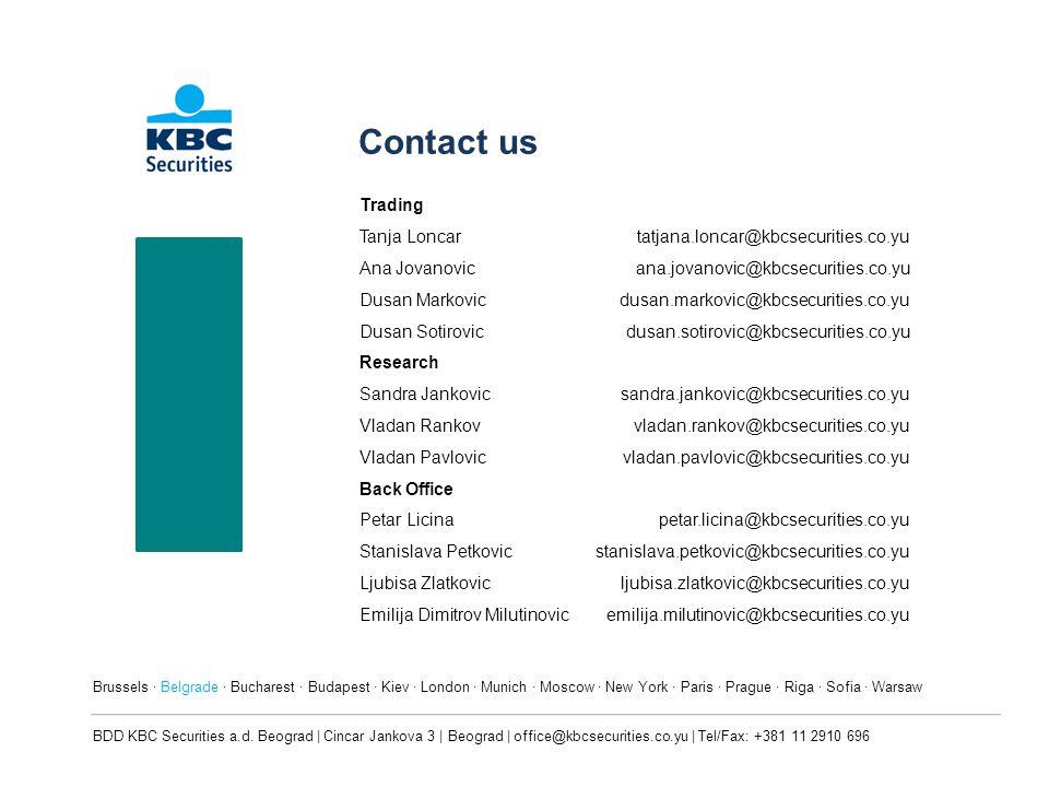 Contact us Trading Tanja Loncar tatjana.loncar@kbcsecurities.co.yu