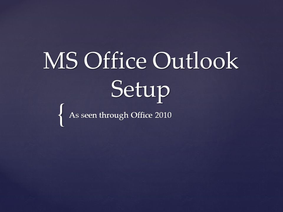 MS Office Outlook Setup