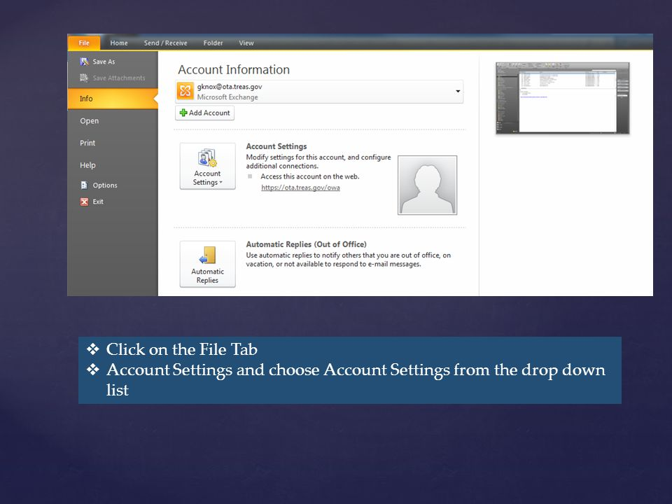 Click on the File Tab Account Settings and choose Account Settings from the drop down list