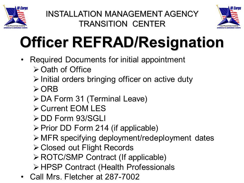 Officer REFRAD/Resignation