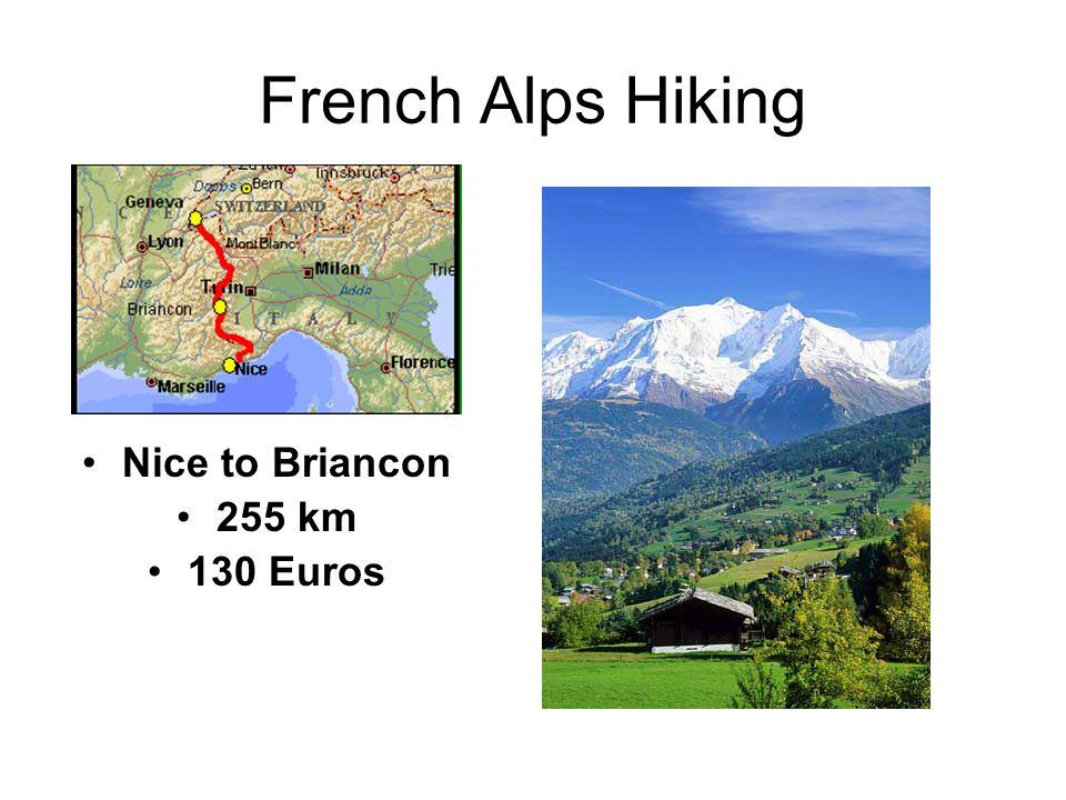 French Alps Hiking Nice to Briancon 255 km 130 Euros