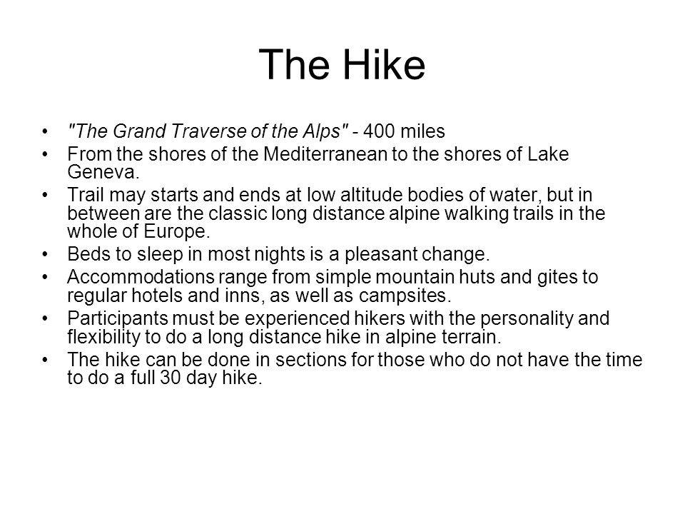The Hike The Grand Traverse of the Alps - 400 miles