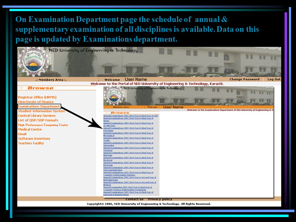 On Examination Department page the schedule of annual & supplementary examination of all disciplines is available.