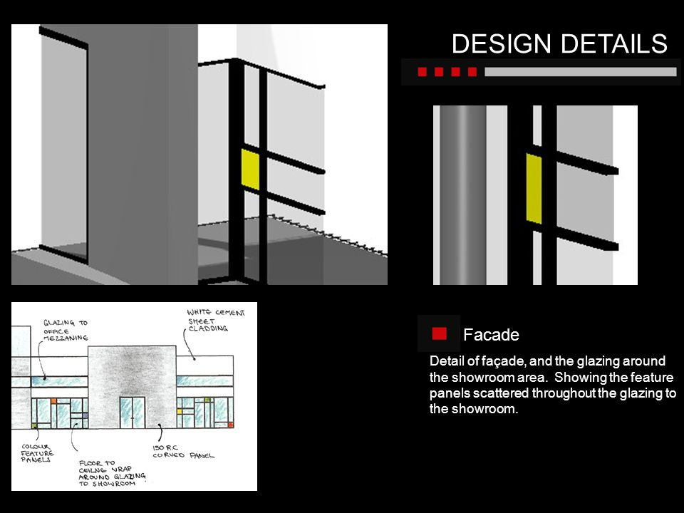 DESIGN DETAILS Facade.
