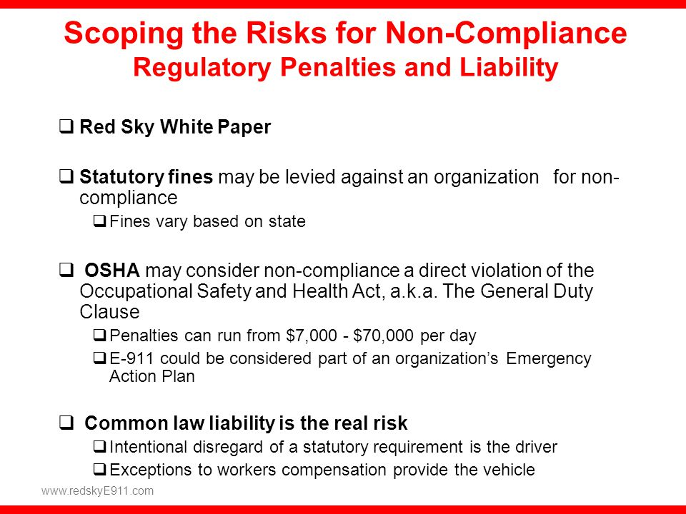 Scoping the Risks for Non-Compliance Regulatory Penalties and Liability
