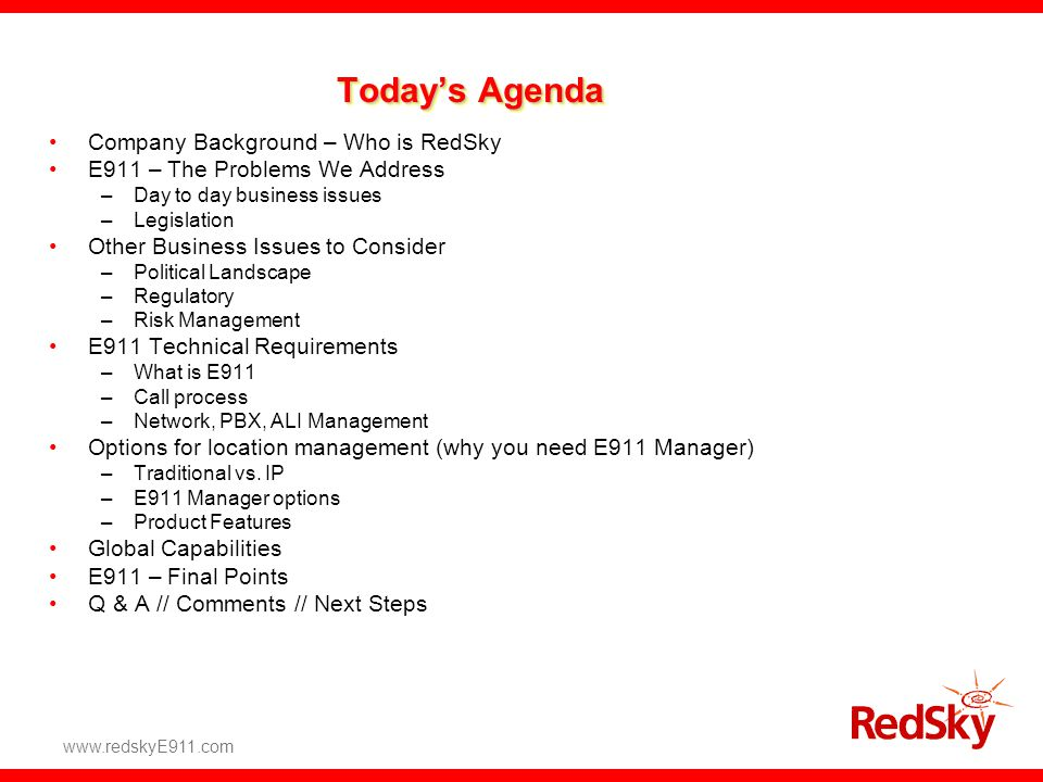 Today's Agenda Company Background – Who is RedSky