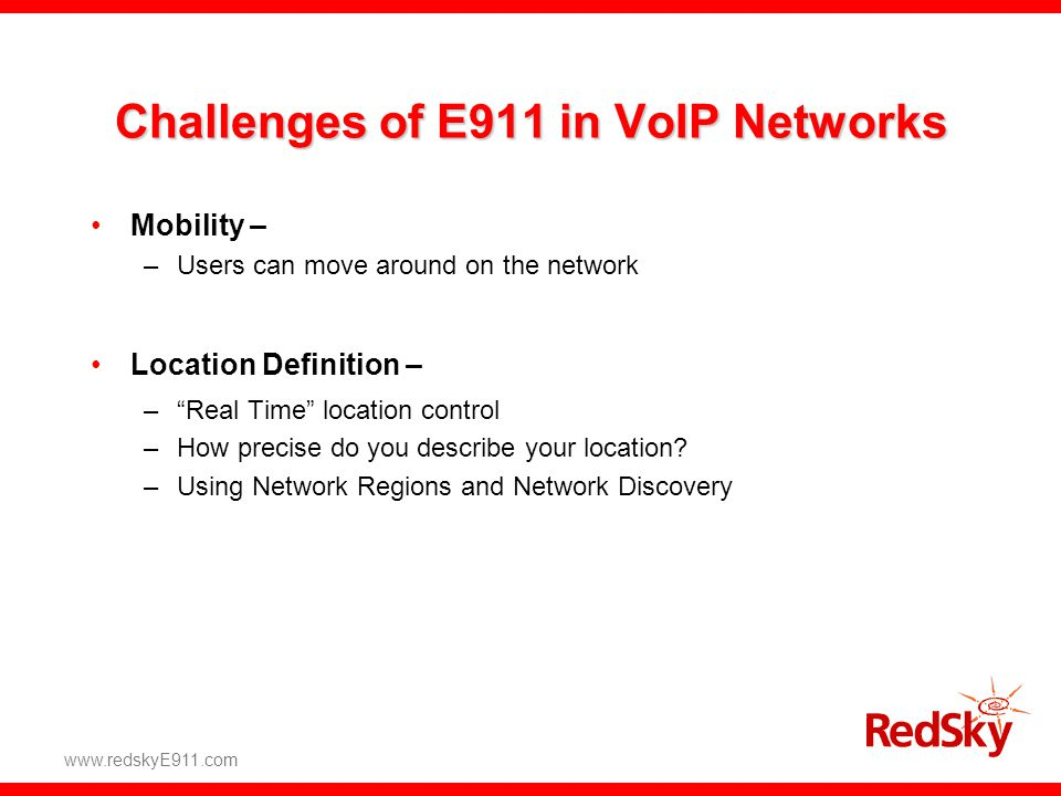 Challenges of E911 in VoIP Networks