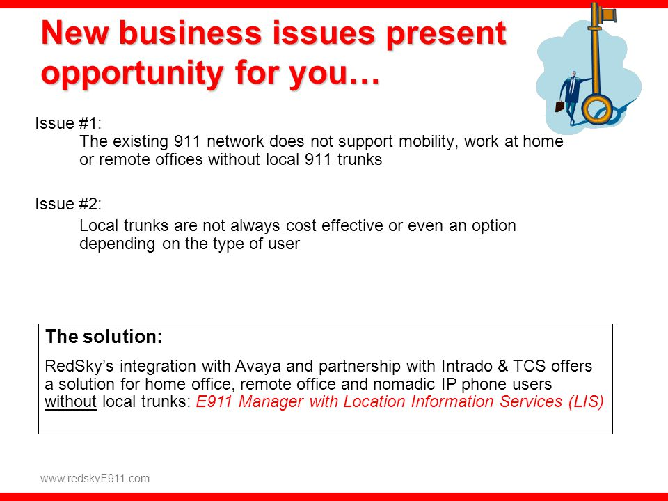 New business issues present opportunity for you…