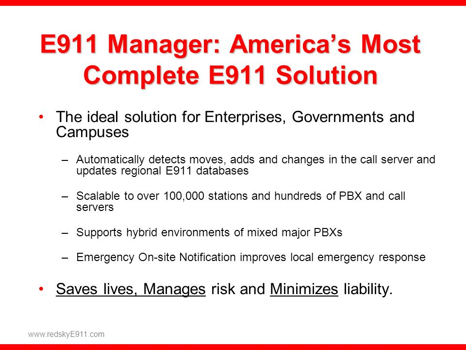 E911 Manager: America's Most Complete E911 Solution