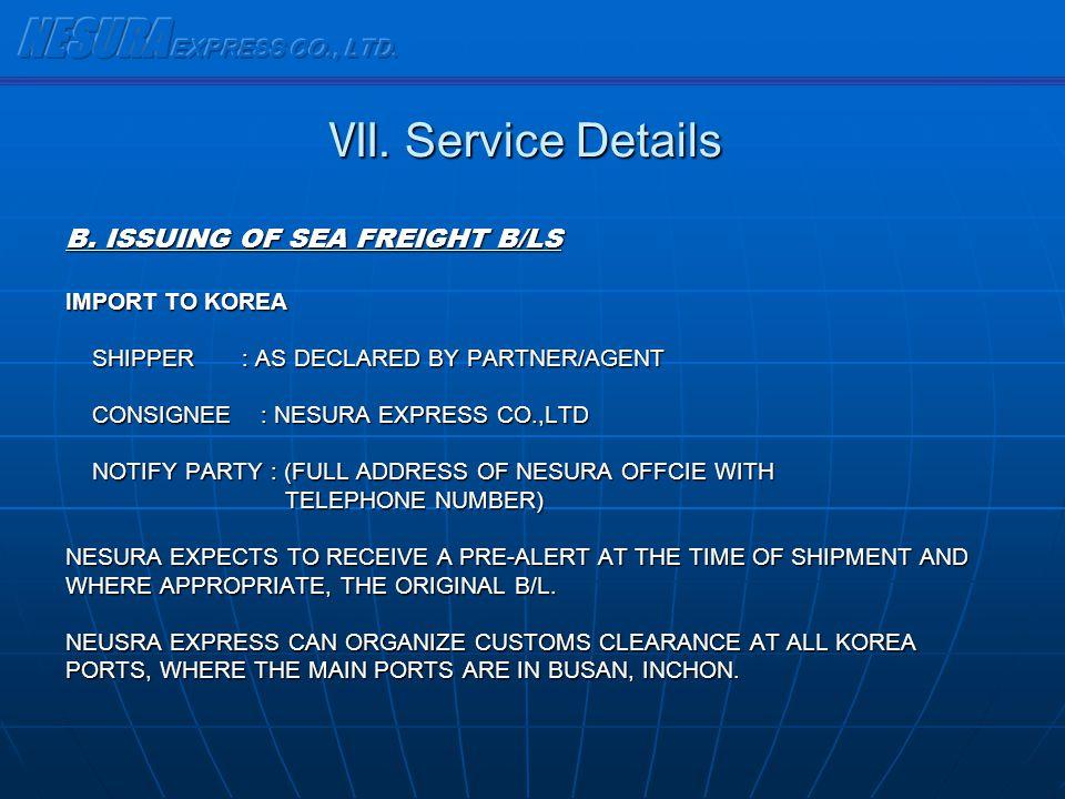 NESURA EXPRESS CO., LTD. Ⅶ. Service Details