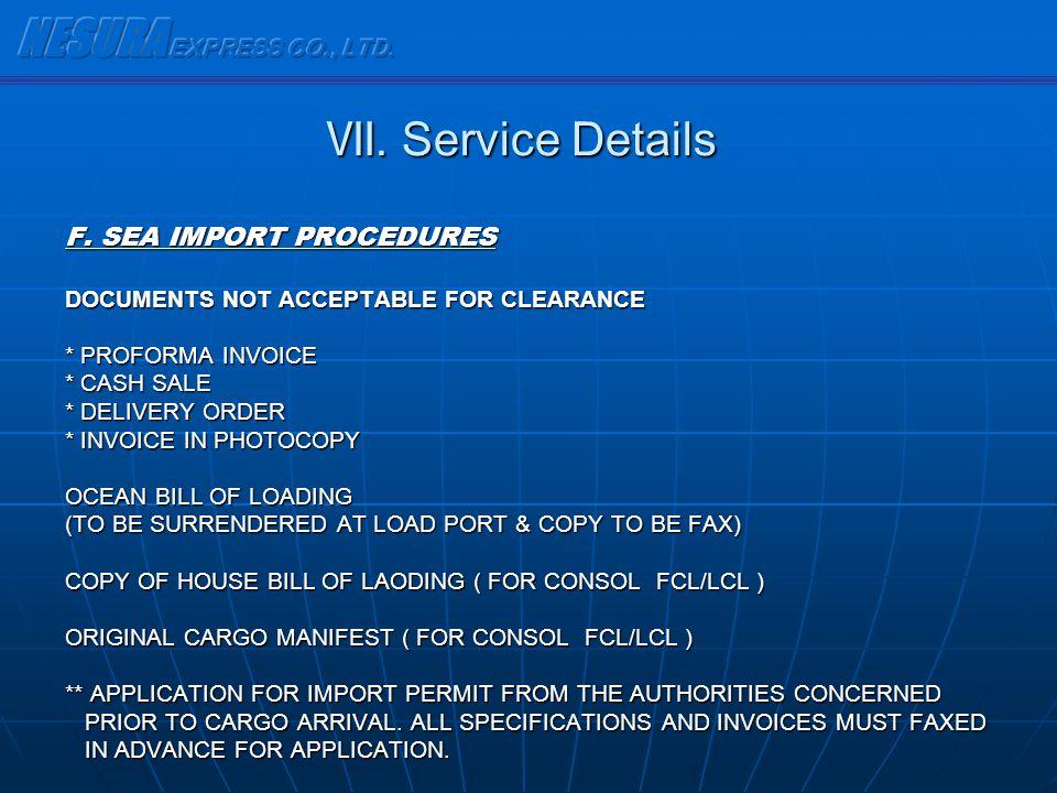 NESURA EXPRESS CO., LTD. Ⅶ. Service Details F. SEA IMPORT PROCEDURES