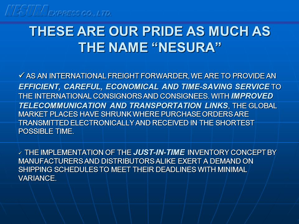 THESE ARE OUR PRIDE AS MUCH AS THE NAME NESURA
