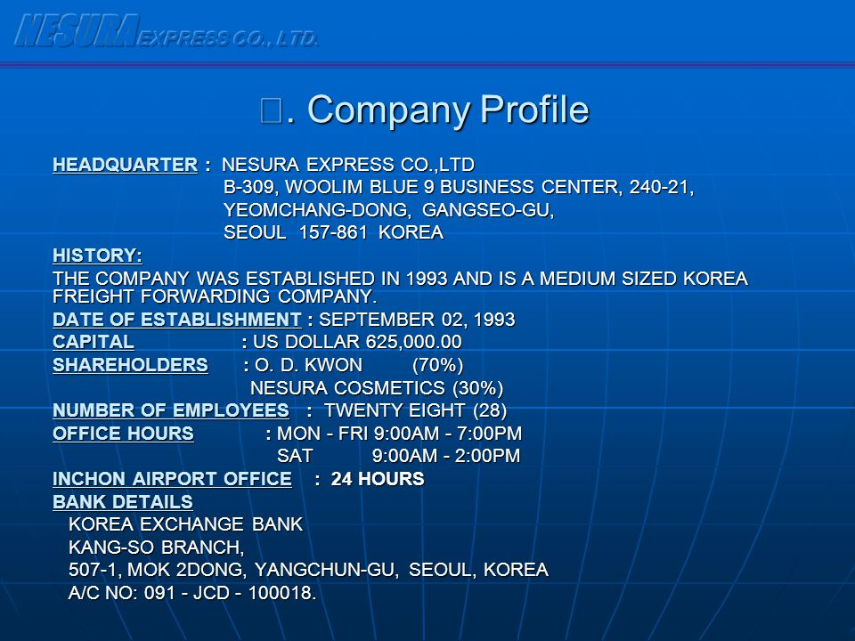 NESURA EXPRESS CO., LTD. Ⅱ. Company Profile
