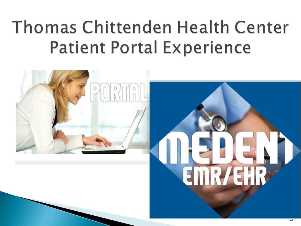 Thomas Chittenden Health Center Patient Portal Experience