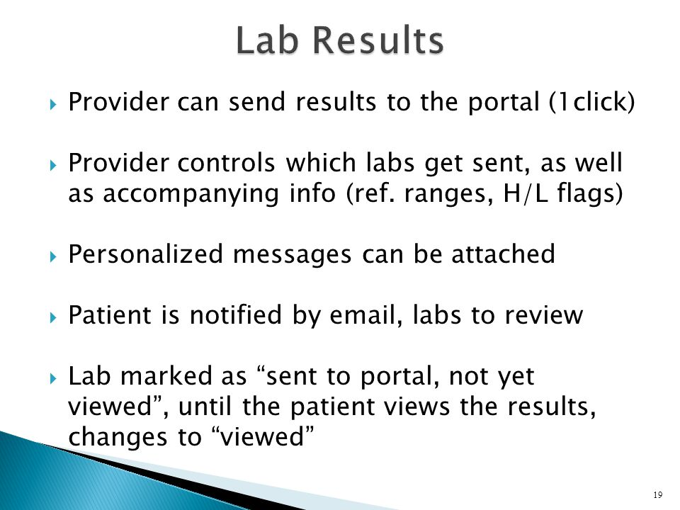 Lab Results Provider can send results to the portal (1click)