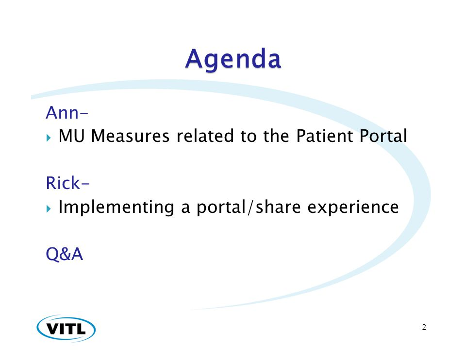 Agenda Ann- MU Measures related to the Patient Portal Rick-