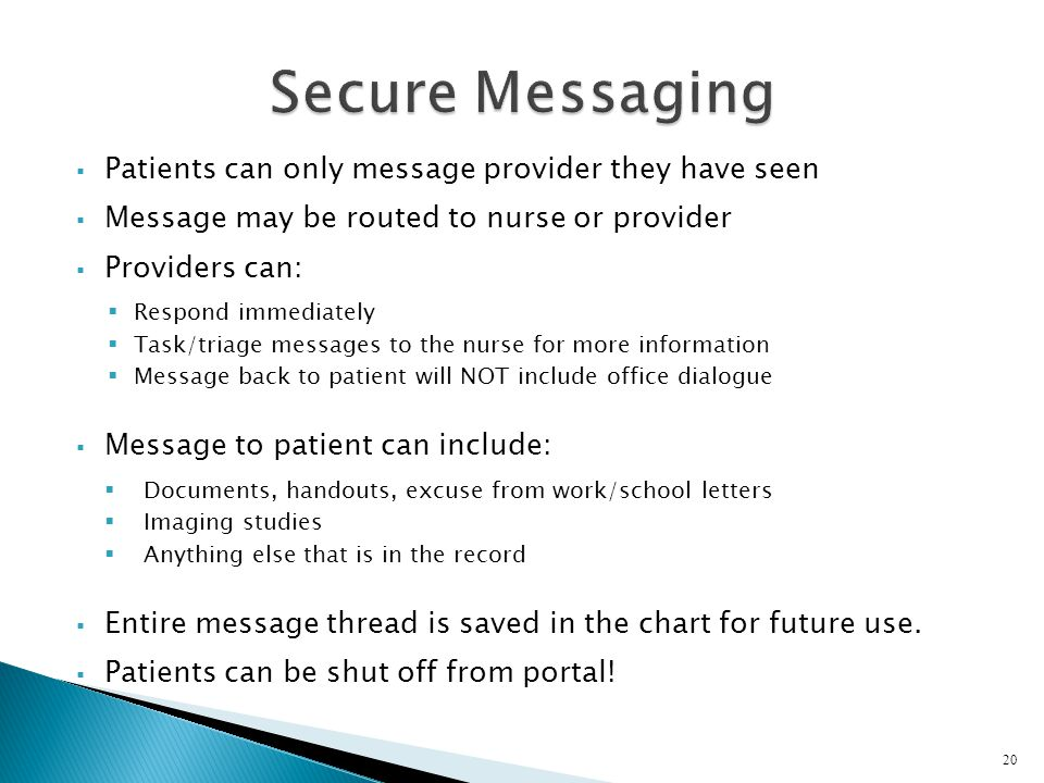 Secure Messaging Patients can only message provider they have seen