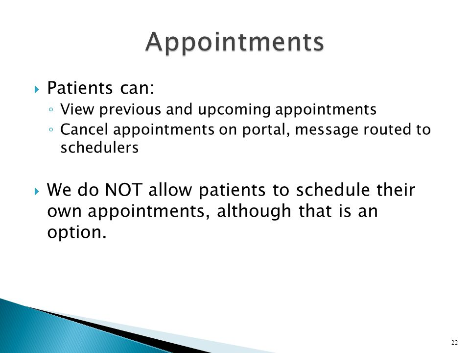 Appointments Patients can: