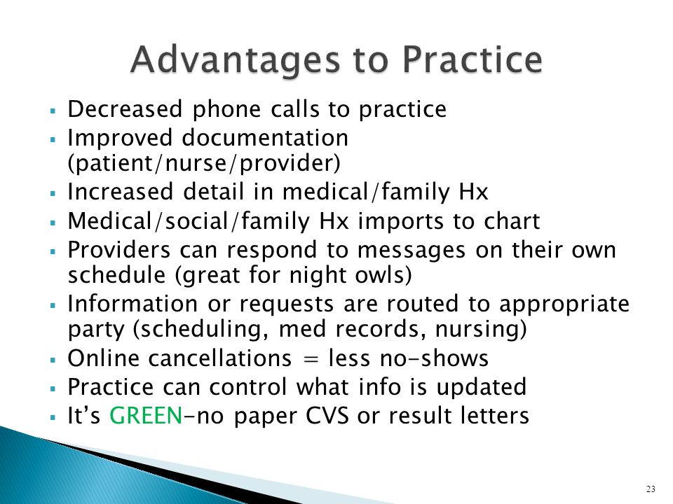 Advantages to Practice