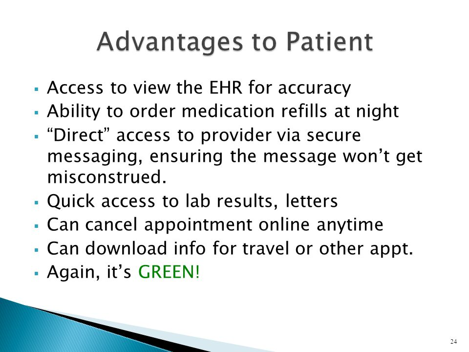 Advantages to Patient Access to view the EHR for accuracy