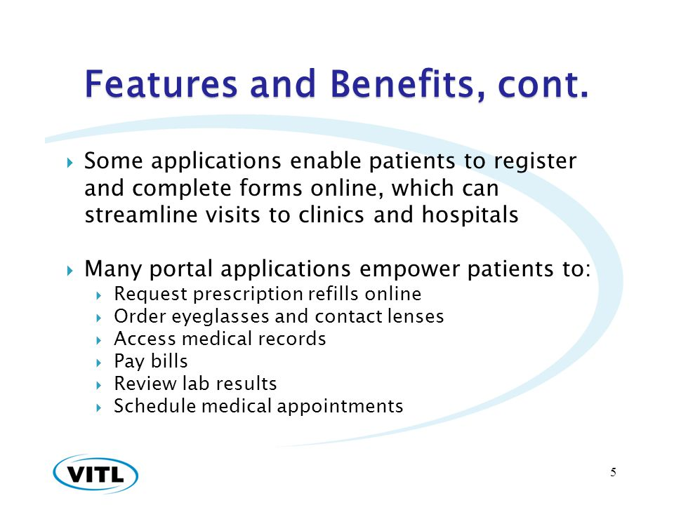 Features and Benefits, cont.