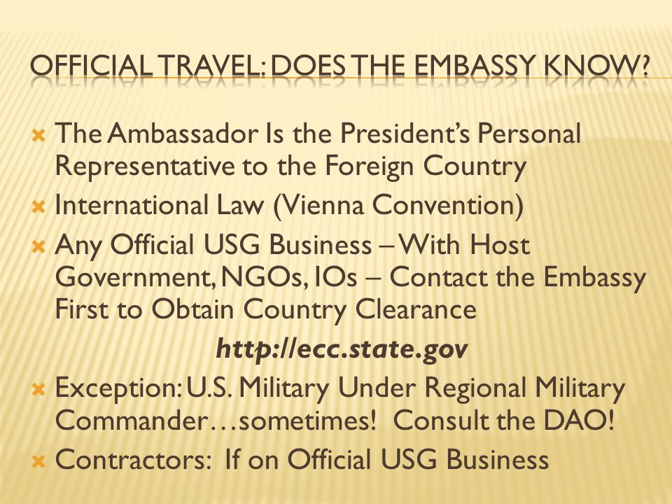 Official travel: does the embassy know