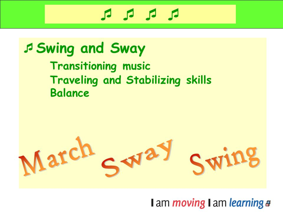    Swing and Sway Transitioning music March Sway Swing
