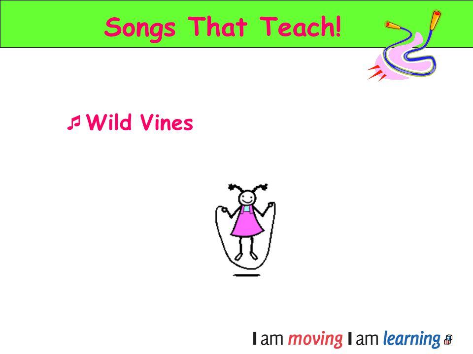 Songs That Teach! Wild Vines