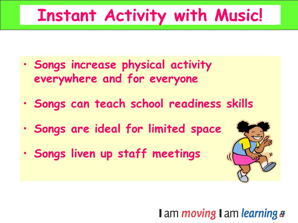 Instant Activity with Music!