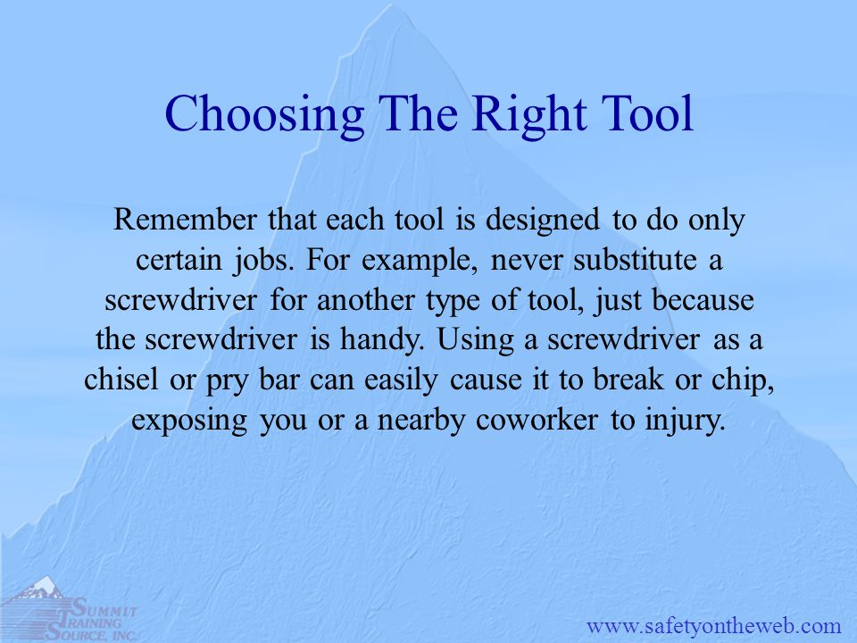 Choosing The Right Tool