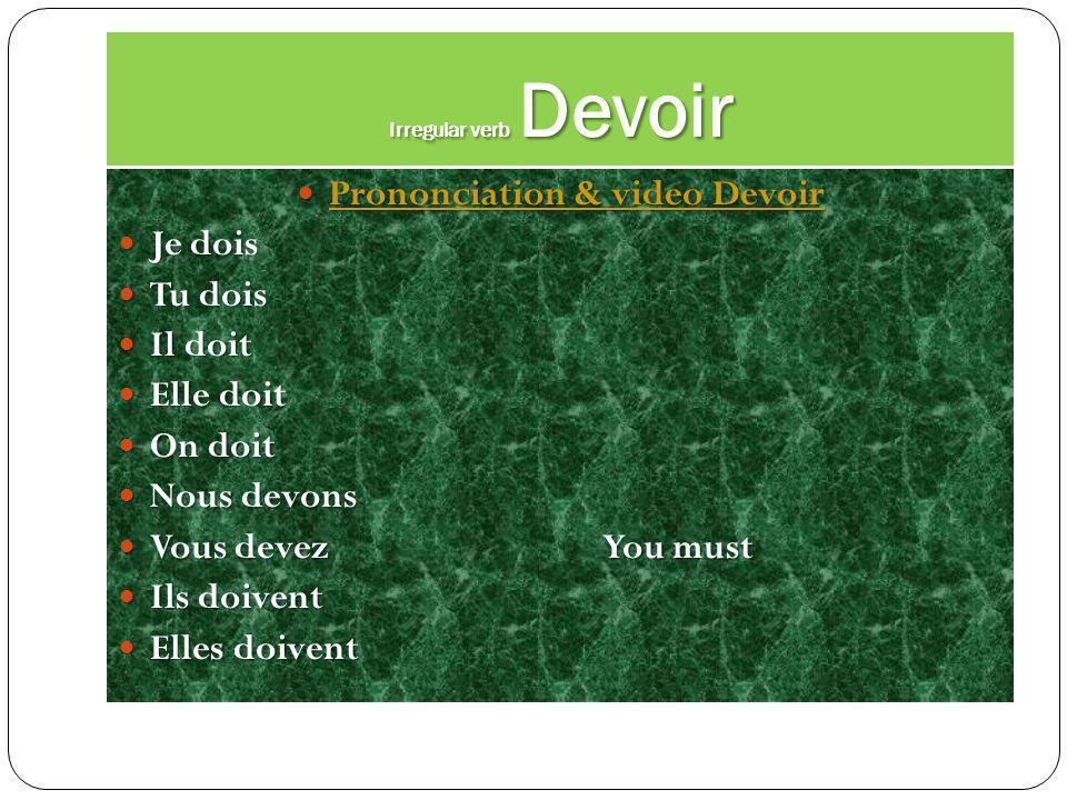 Prononciation & video Devoir