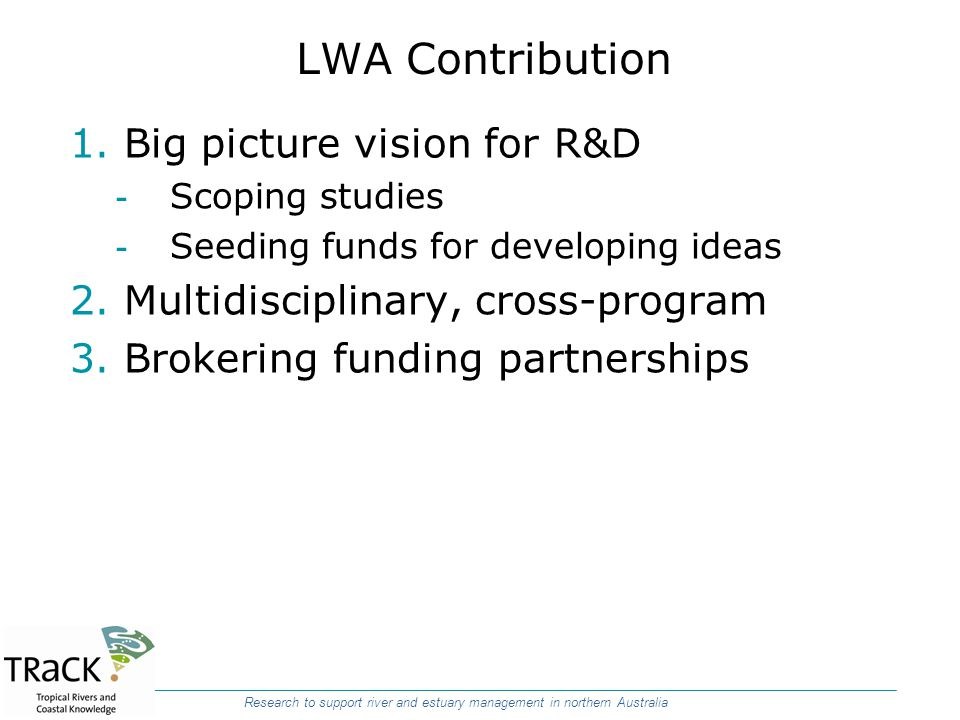 LWA Contribution Big picture vision for R&D