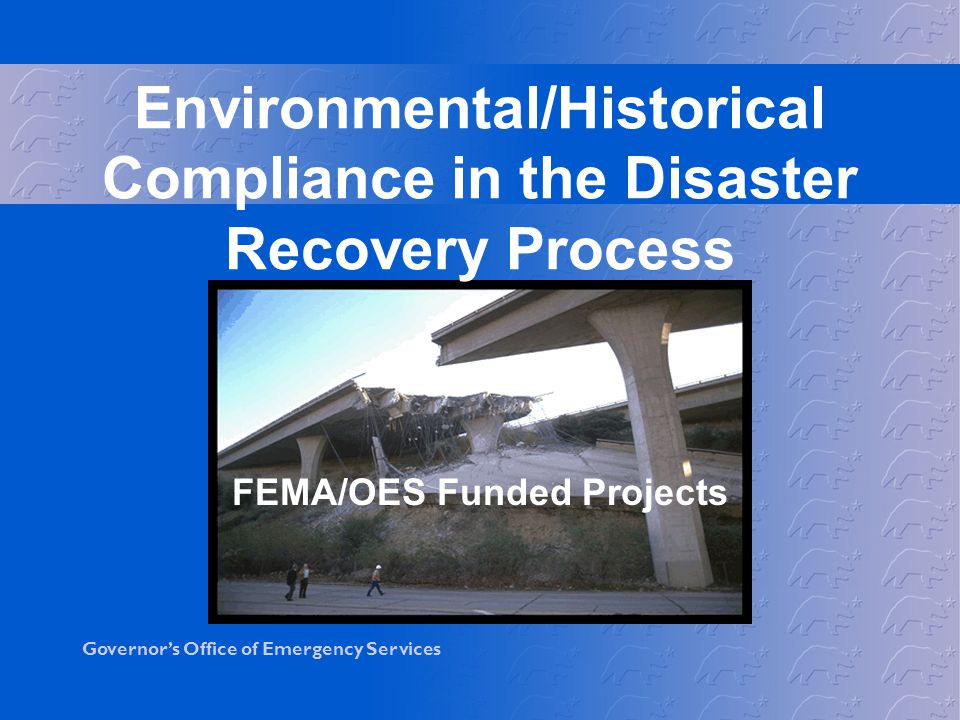 Environmental/Historical Compliance in the Disaster Recovery Process