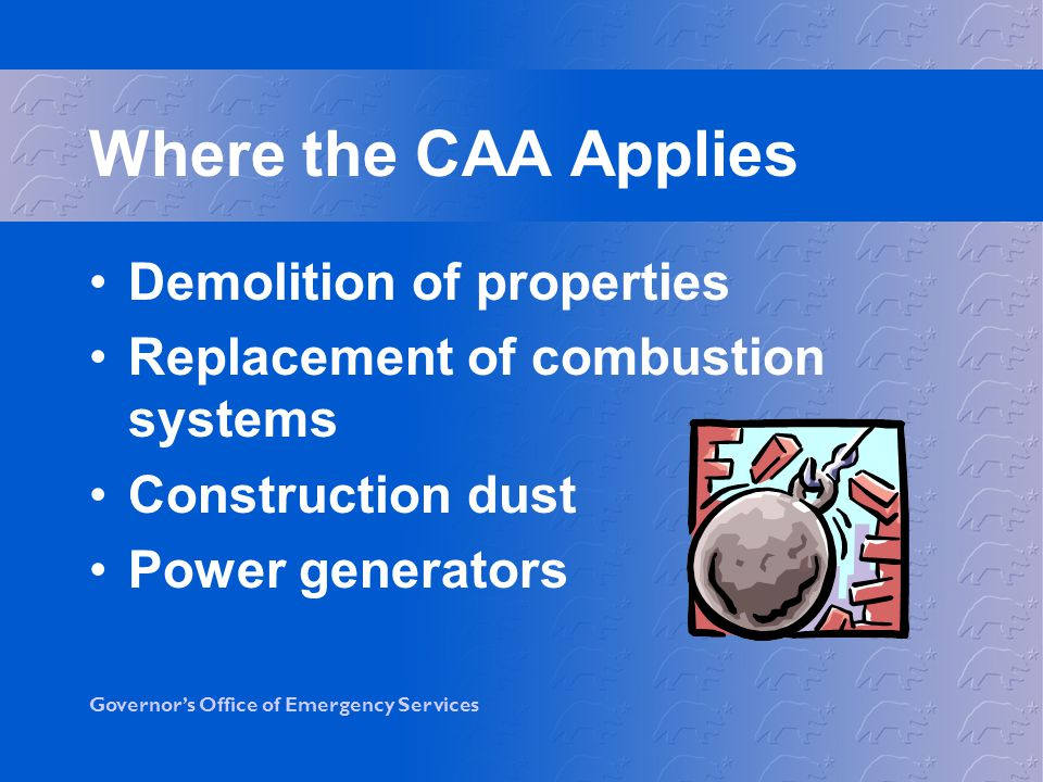Where the CAA Applies Demolition of properties