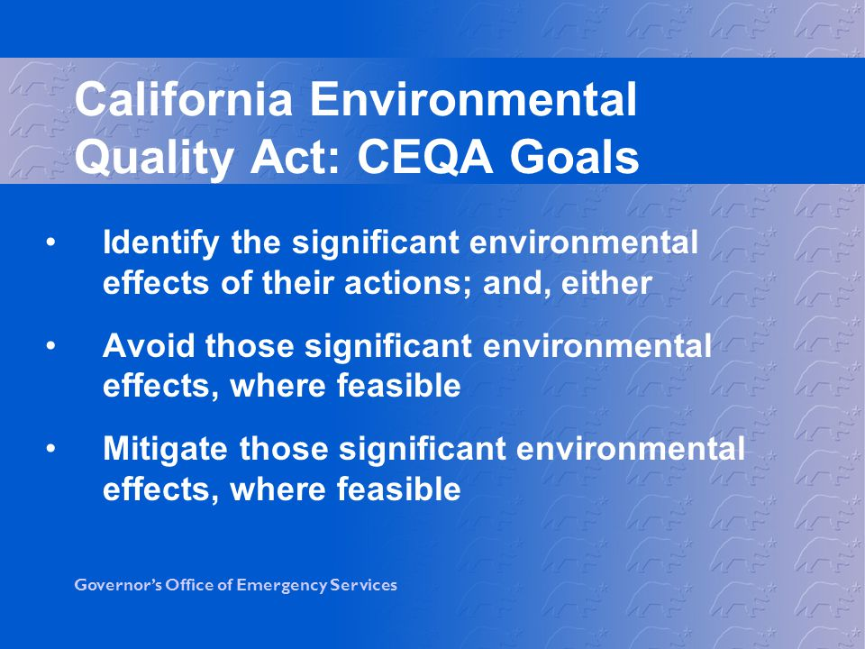 California Environmental Quality Act: CEQA Goals