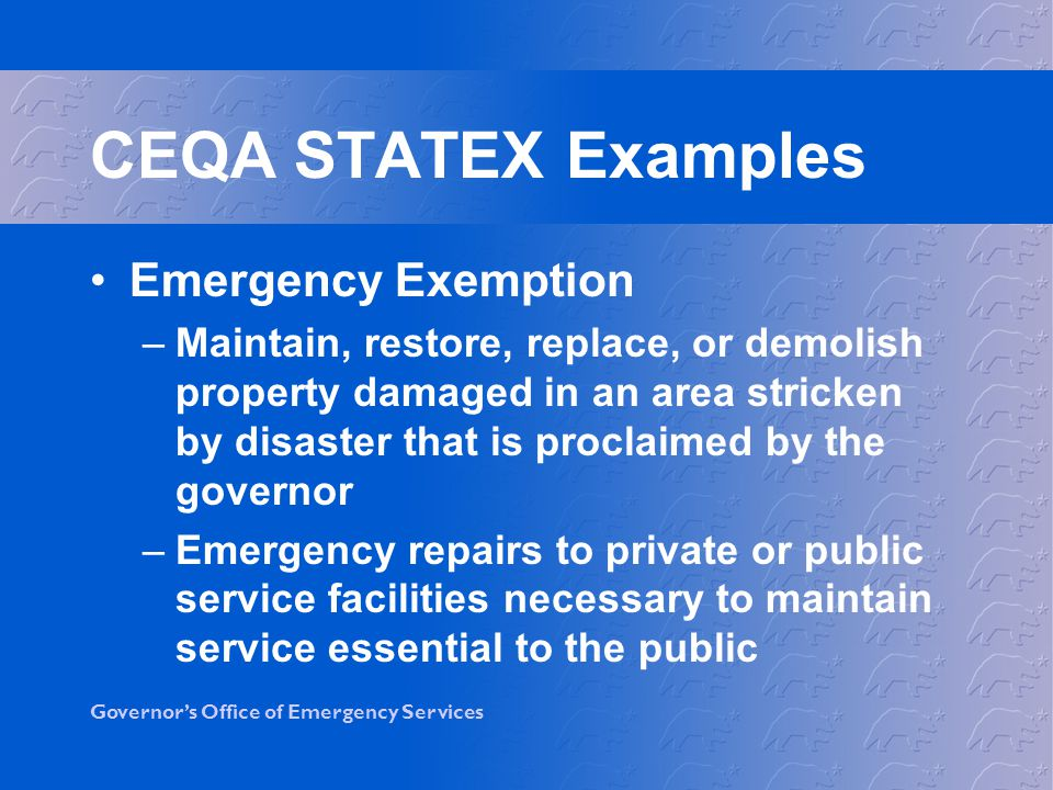 CEQA STATEX Examples Emergency Exemption