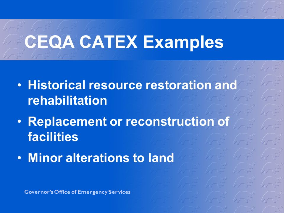 CEQA CATEX Examples Historical resource restoration and rehabilitation