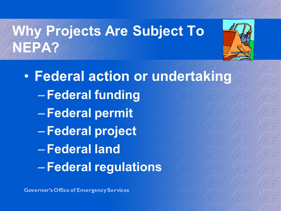 Why Projects Are Subject To NEPA