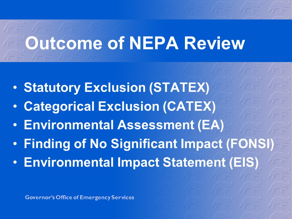 Outcome of NEPA Review Statutory Exclusion (STATEX)