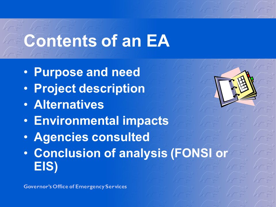 Contents of an EA Purpose and need Project description Alternatives